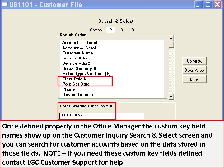 Once defined properly in the Office Manager the custom key field names show up