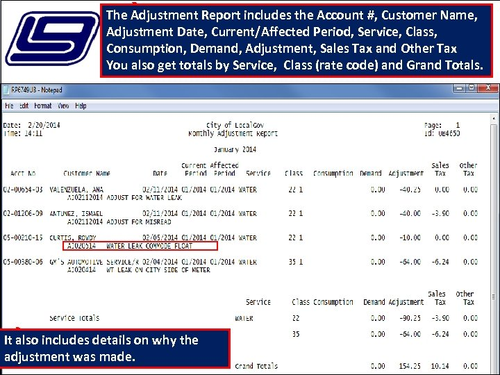 The Adjustment Report includes the Account #, Customer Name, Adjustment Date, Current/Affected Period, Service,