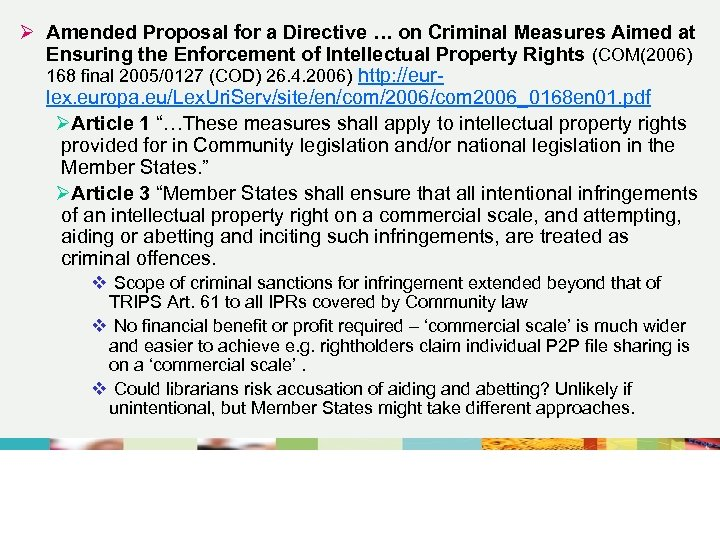 Ø Amended Proposal for a Directive … on Criminal Measures Aimed at Ensuring the