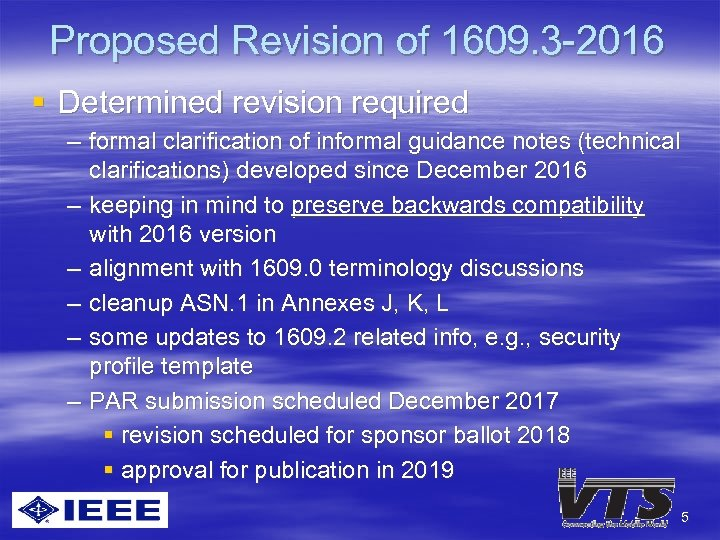 Proposed Revision of 1609. 3 -2016 § Determined revision required – formal clarification of