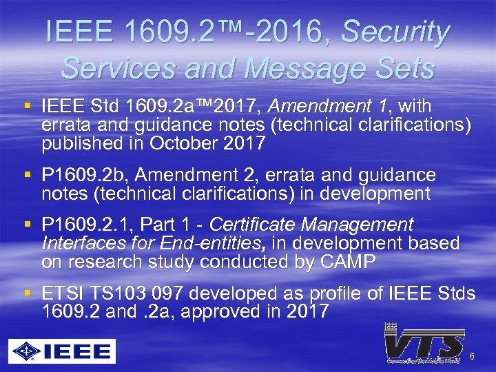 IEEE 1609. 2™-2016, Security Services and Message Sets § IEEE Std 1609. 2 a™