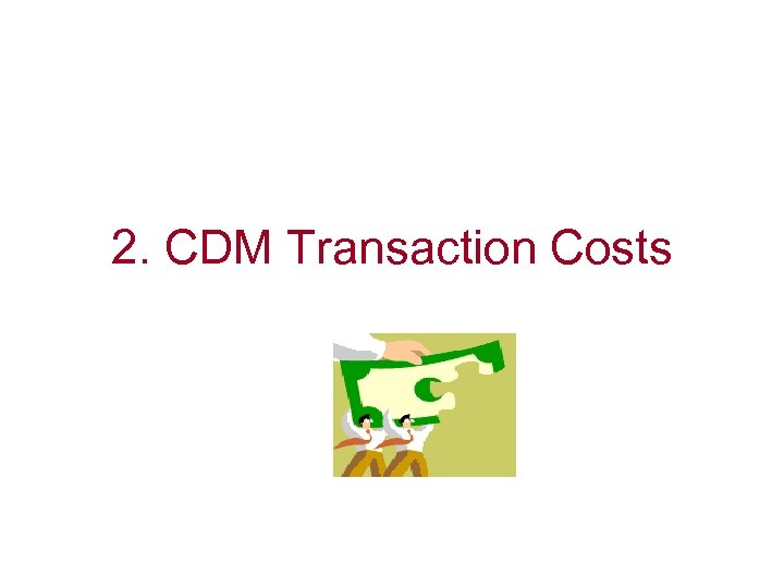 2. CDM Transaction Costs