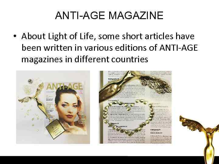 ANTI-AGE MAGAZINE • About Light of Life, some short articles have been written in