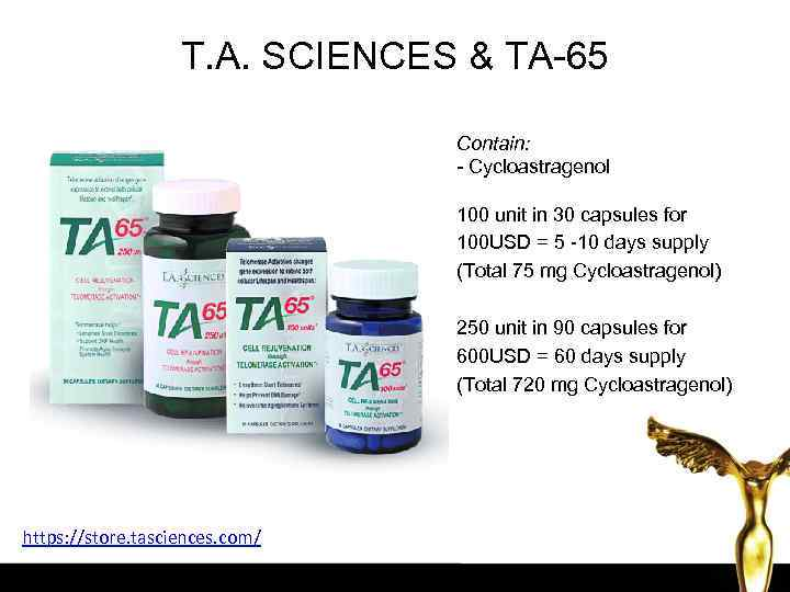 T. A. SCIENCES & TA-65 Contain: - Cycloastragenol 100 unit in 30 capsules for