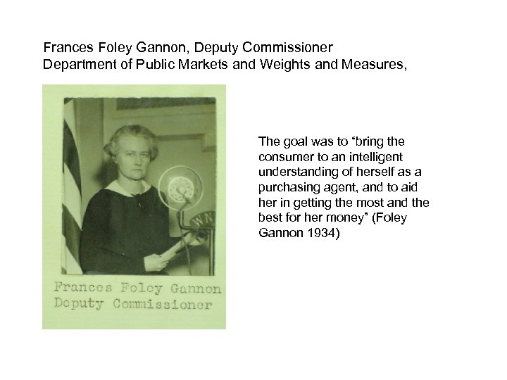Frances Foley Gannon, Deputy Commissioner Department of Public Markets and Weights and Measures, The
