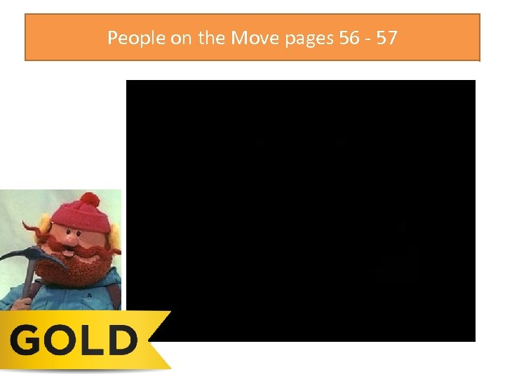 People on the Move pages 56 - 57