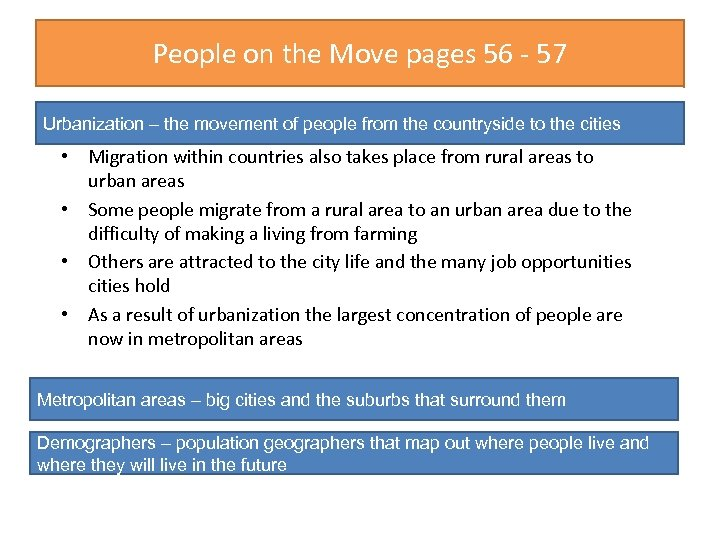 People on the Move pages 56 - 57 Urbanization – the movement of people