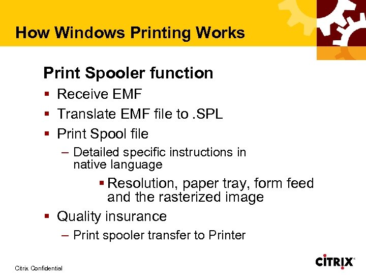 Printing Architecture in a Meta Frame Environment Rodney