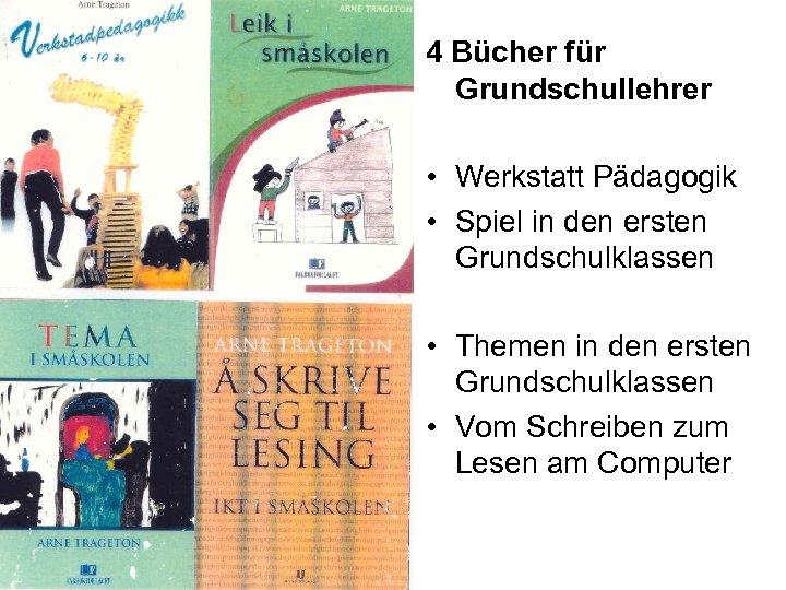 4 Bücher für Grundschullehrer • Werkstatt Pädagogik • Spiel in den ersten Grundschulklassen •