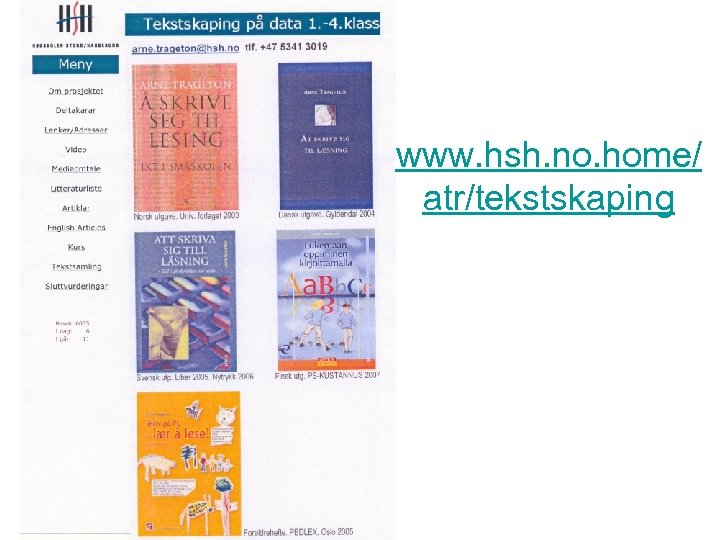 www. hsh. no. home/ atr/tekstskaping
