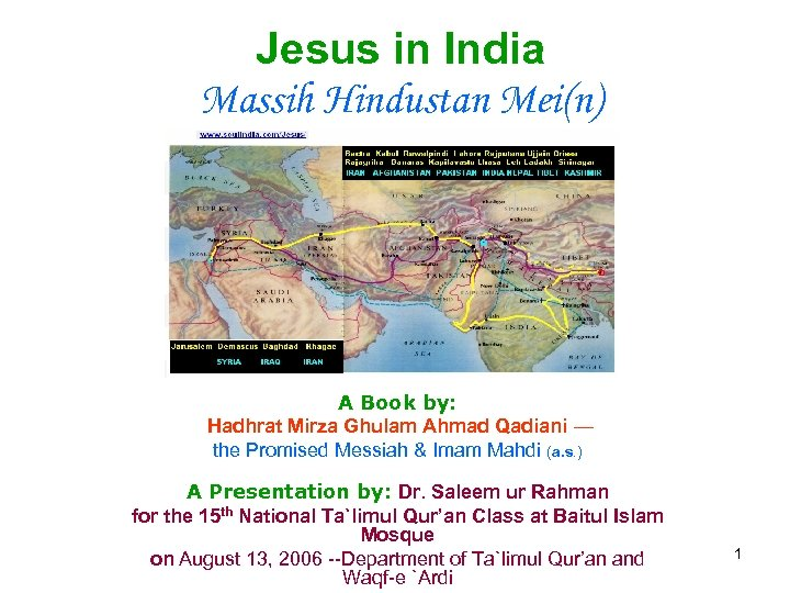 Jesus in India Massih Hindustan Mei(n) A Book by: Hadhrat Mirza Ghulam Ahmad Qadiani