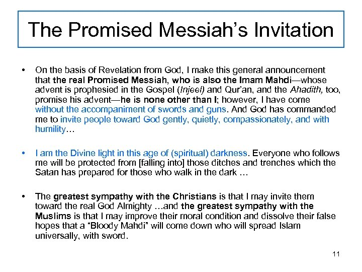 The Promised Messiah's Invitation • On the basis of Revelation from God, I make