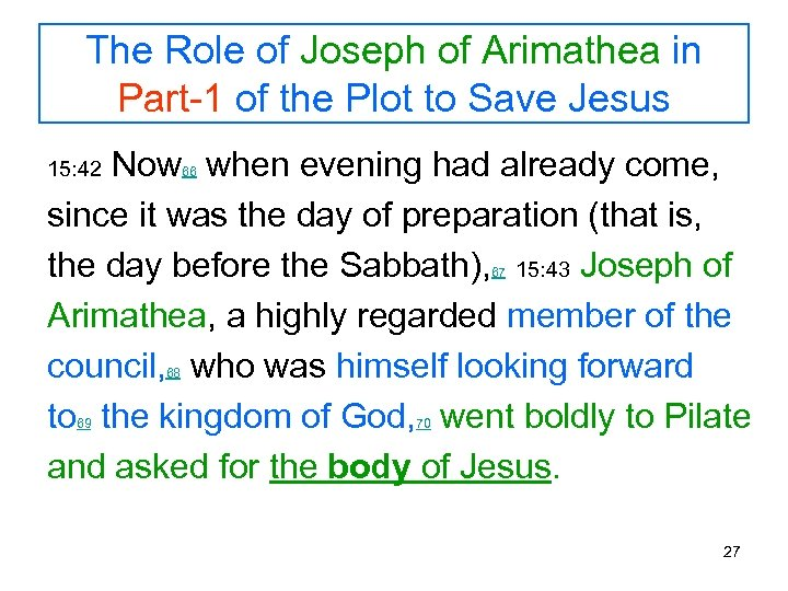 The Role of Joseph of Arimathea in Part-1 of the Plot to Save Jesus