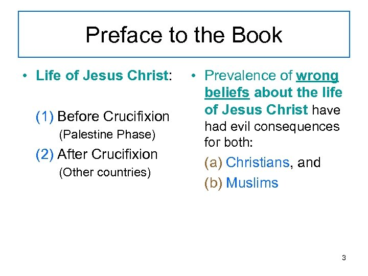 Preface to the Book • Life of Jesus Christ: (1) Before Crucifixion (Palestine Phase)