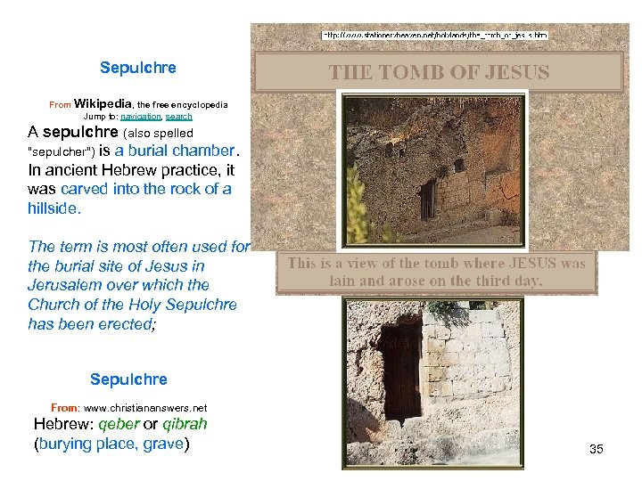 Sepulchre From Wikipedia, the free encyclopedia Jump to: navigation, search A sepulchre (also spelled