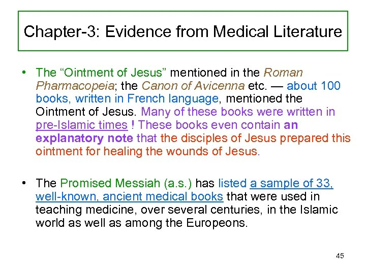 "Chapter-3: Evidence from Medical Literature • The ""Ointment of Jesus"" mentioned in the Roman"