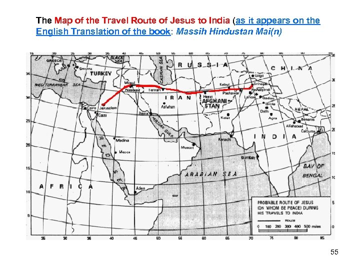 The Map of the Travel Route of Jesus to India (as it appears on