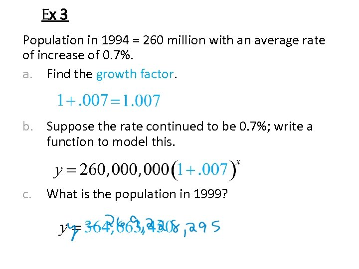 Ex 3 Population in 1994 = 260 million with an average rate of increase