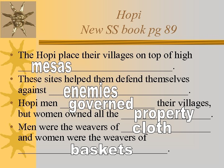 Hopi New SS book pg 89 • The Hopi place their villages on top