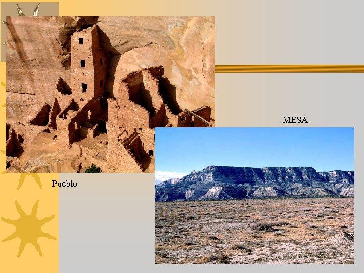MESA Pueblo