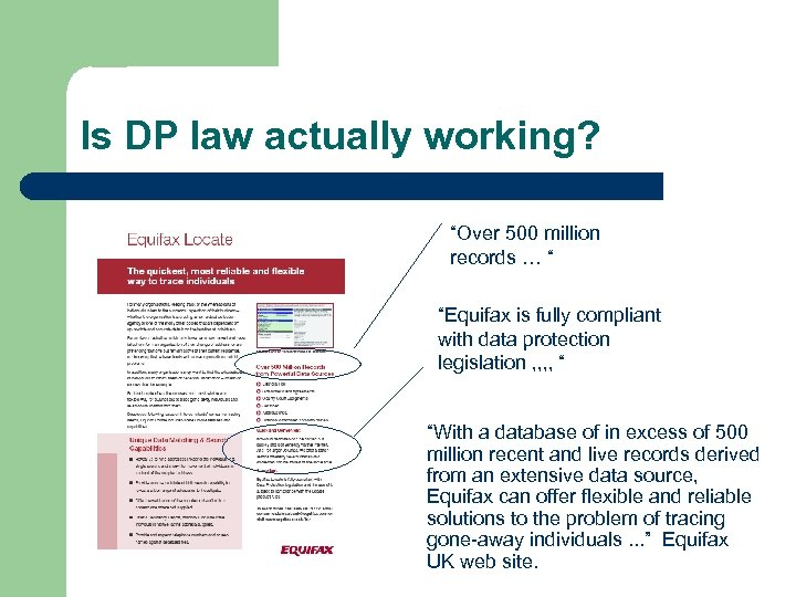 "Is DP law actually working? ""Over 500 million records … "" ""Equifax is fully"