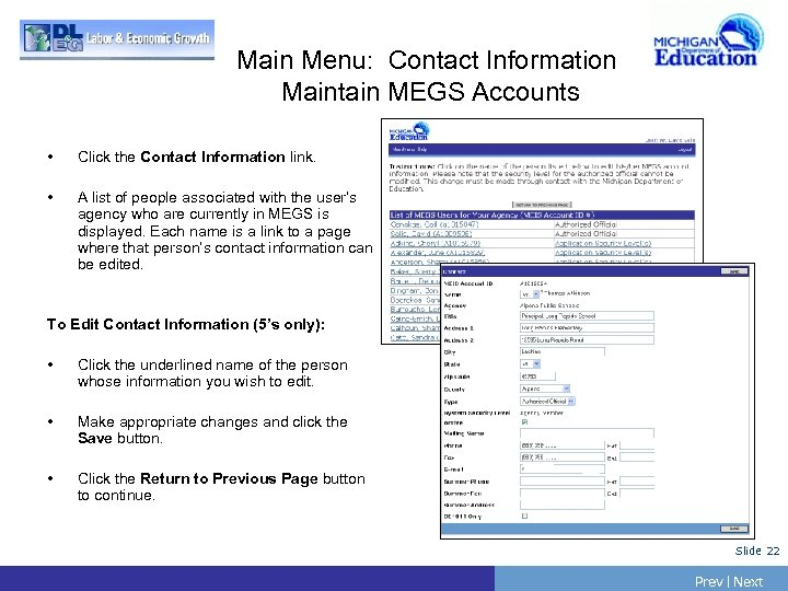 Main Menu: Contact Information Maintain MEGS Accounts • Click the Contact Information link. •