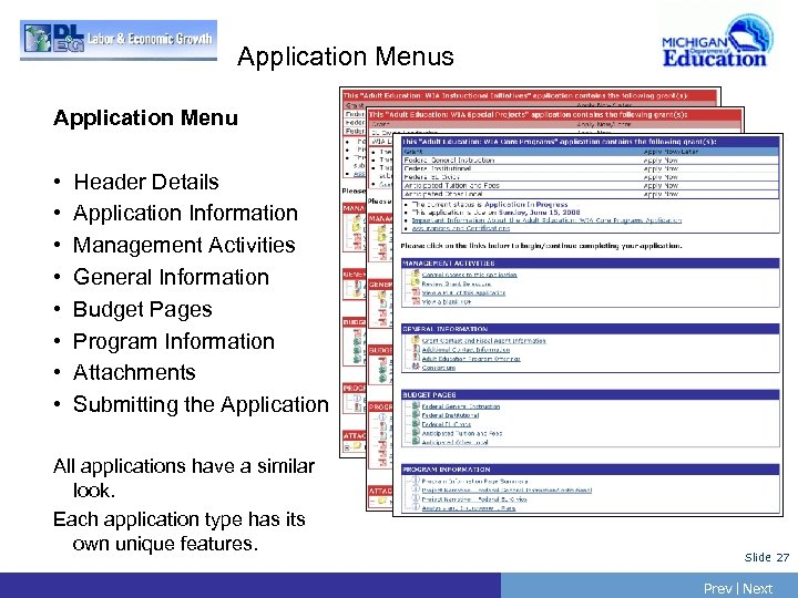 Application Menus Application Menu • • Header Details Application Information Management Activities General Information