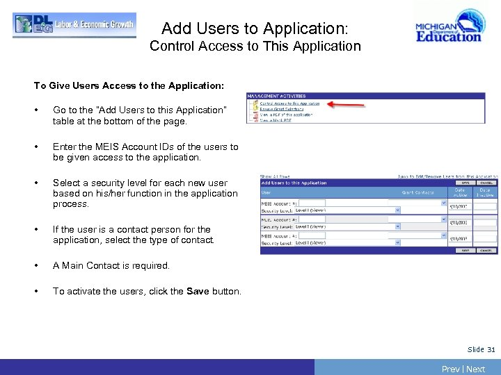Add Users to Application: Control Access to This Application To Give Users Access to