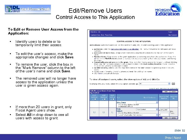 Edit/Remove Users Control Access to This Application To Edit or Remove User Access from