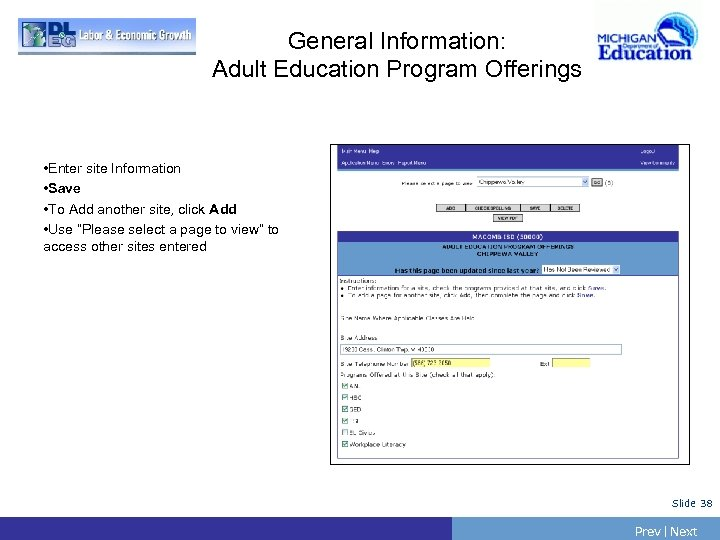 General Information: Adult Education Program Offerings • Enter site Information • Save • To