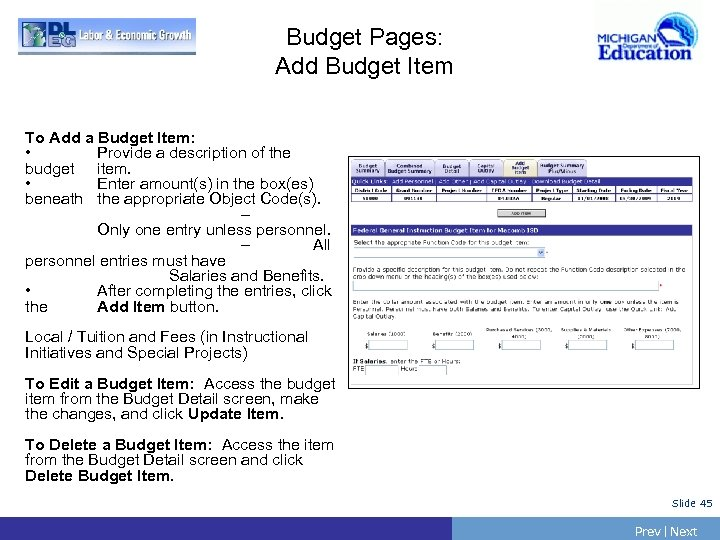Budget Pages: Add Budget Item To Add a Budget Item: • Provide a description