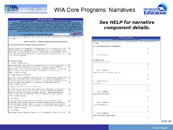 WIA Core Programs: Narratives See HELP for narrative component details. Slide 48 Prev |