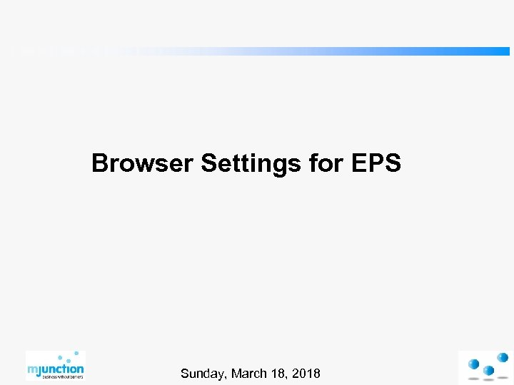 Browser Settings for EPS Sunday, March 18, 2018