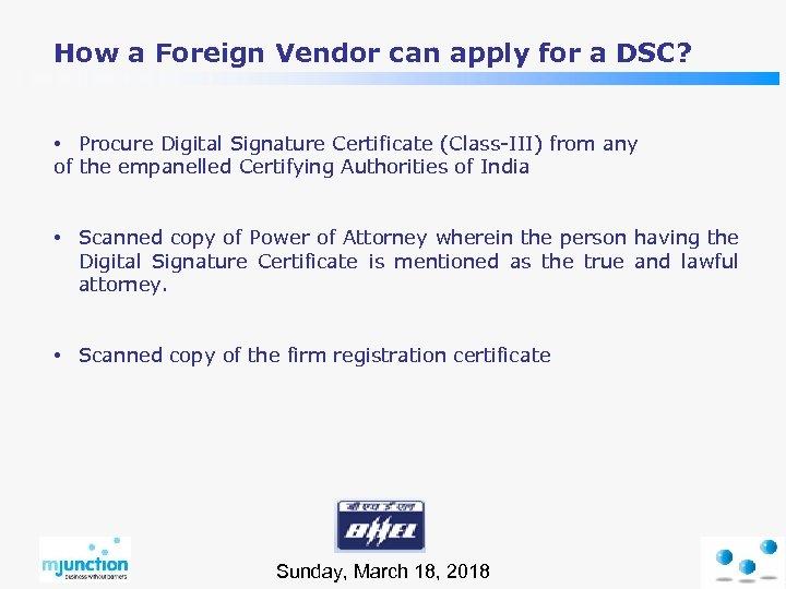 How a Foreign Vendor can apply for a DSC? • Procure Digital Signature Certificate
