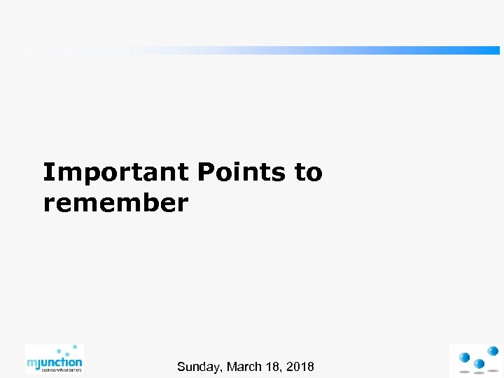 Important Points to remember Sunday, March 18, 2018