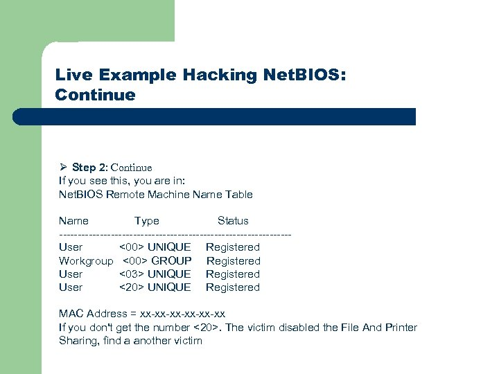 Live Example Hacking Net. BIOS: Continue Ø Step 2: Continue If you see this,