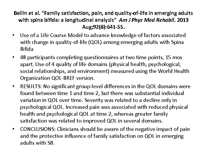 """Bellin et al. """"Family satisfaction, pain, and quality-of-life in emerging adults with spina bifida:"""