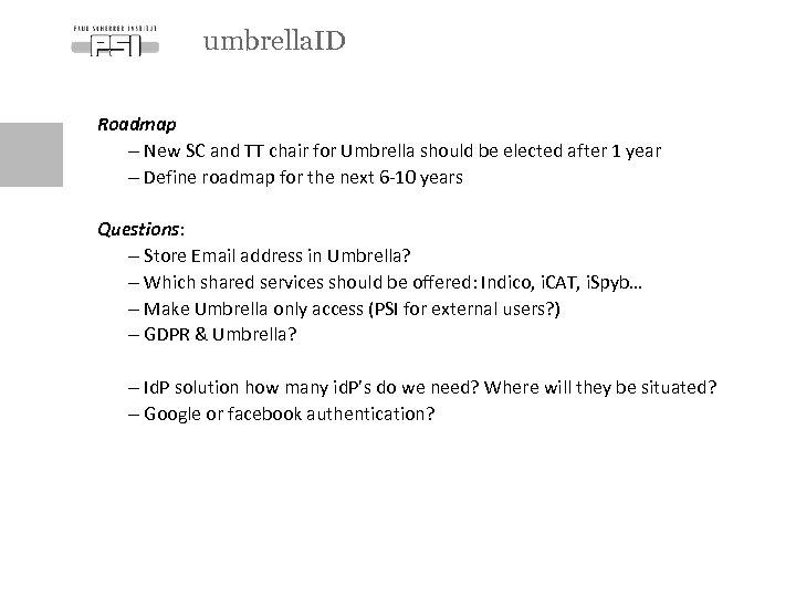 umbrella. ID Roadmap - New SC and TT chair for Umbrella should be elected