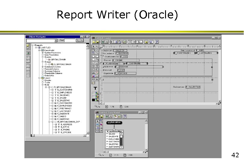 Report Writer (Oracle) 42
