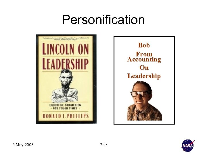 Personification Bob From Accounting On Leadership 6 May 2008 Polk