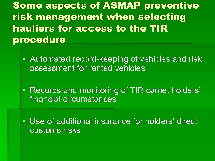 Some aspects of ASMAP preventive risk management when selecting hauliers for access to the