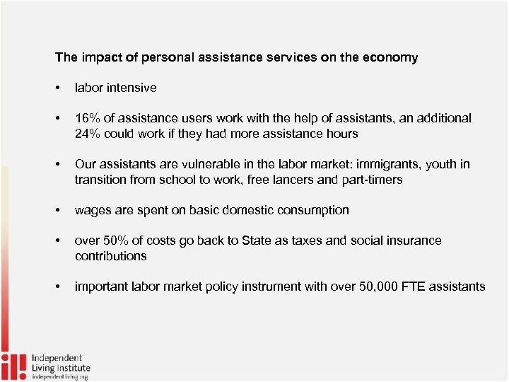 The impact of personal assistance services on the economy • labor intensive • 16%