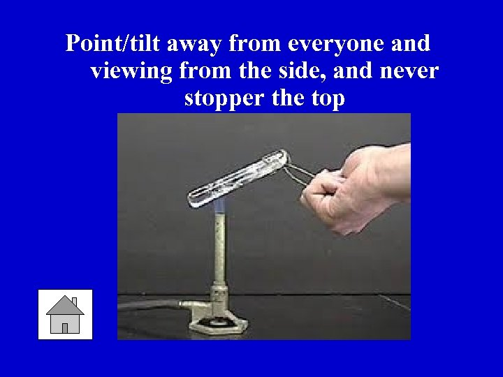 Point/tilt away from everyone and viewing from the side, and never stopper the top