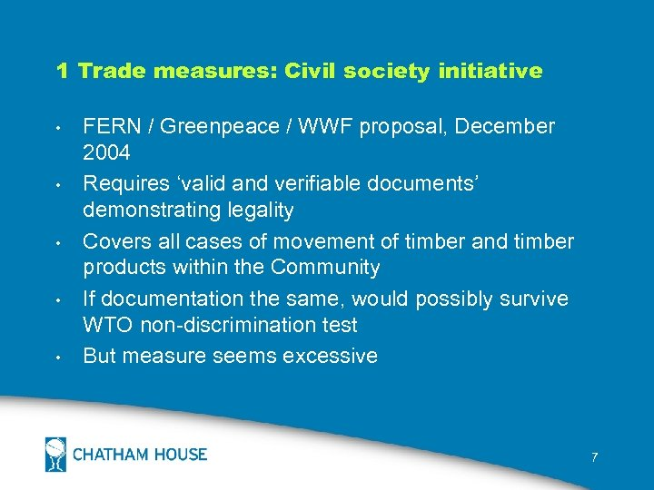 1 Trade measures: Civil society initiative • • • FERN / Greenpeace / WWF