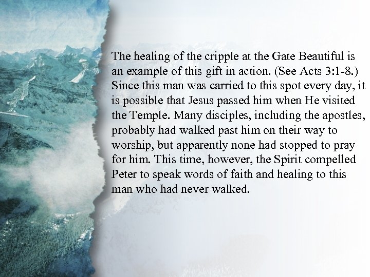 III. Gifts of Power and The healing of the cripple at the Gate Beautiful