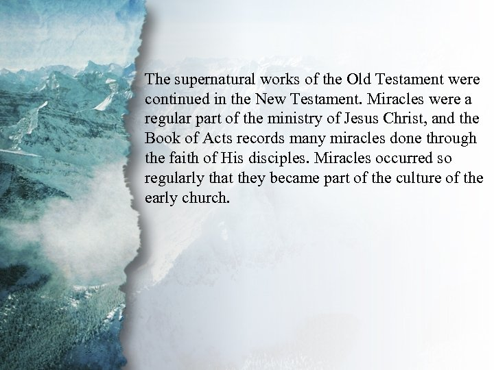 III. Gifts of Power and The supernatural works of the Old Testament were Action