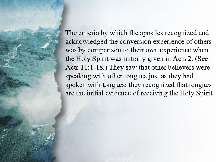 IV. Gifts of Communication The criteria by which the apostles recognized and (B) acknowledged
