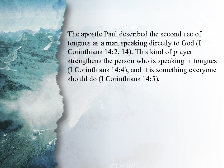 IV. Gifts of Communication The apostle Paul described the second use of (B) tongues