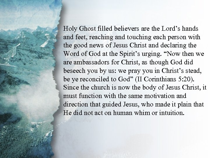 V. Gifts for Edification of the Holy Ghost filled believers are the Lord's hands