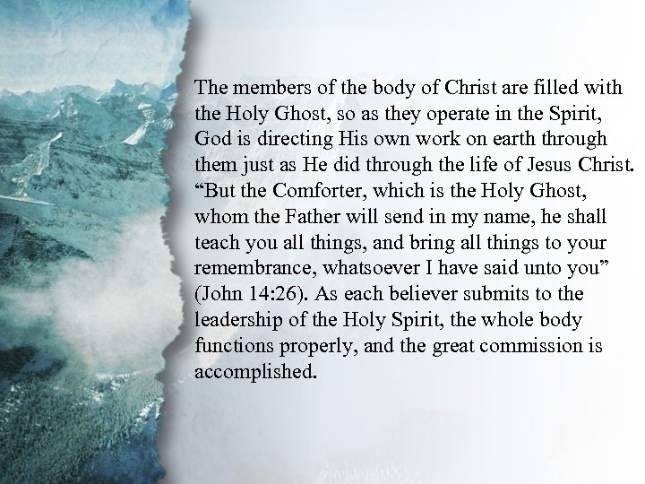 V. Gifts for Edification of the The members of the body of Christ are